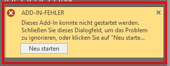 ADD-IN FEHLER: Dieses Add-In konnte nicht gestartet werden. Schließen Sie dieses Dialogfeld...