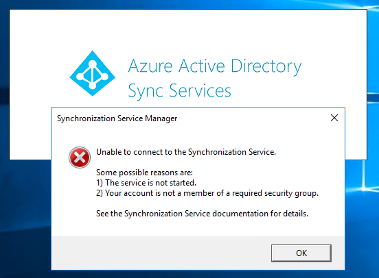Unable to connect to Synchronization Service (AAD Connect installed
