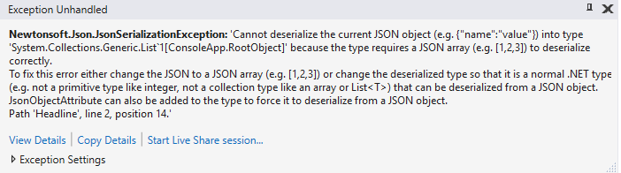 Cannot deserialize the current JSON object into type System