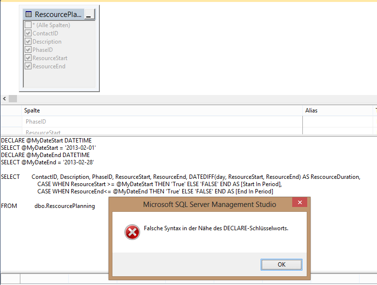 SQL Check Date Within Period, SQL Server 2012 - Syntax error