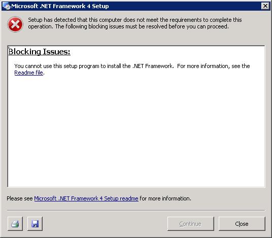 Blocking Issues - when installing .Net 4.0 on Win 2008 R2 SP1 Standard