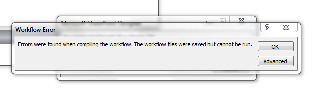 Errors were found when compiling the workflow. The workflow files were saved but cannot be run