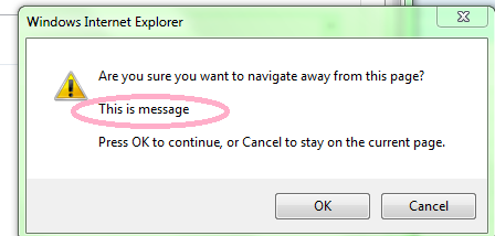 How to remove custom message from confirmation box while for Window onbeforeunload