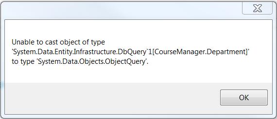 Unable to cast object type 'System Data Entity