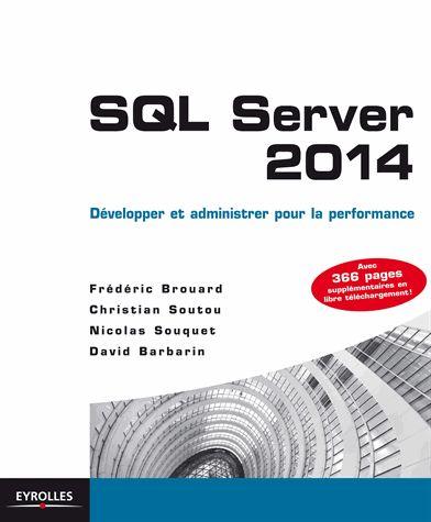 SQL Server 2014 - Brouard, Soutou, Souquet, Barbarin - Eyrolles